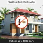 Pest Control Service For Wood Borer Control In Bungalows | Plot Size Up To 1800 Sq. Ft.